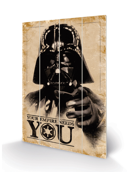 Star Wars (Your Empire Needs You) Wood Print